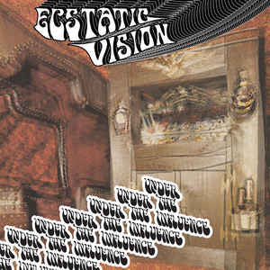 "Ecstatic Vision - Under the Influence (12"", EP) - NEW"