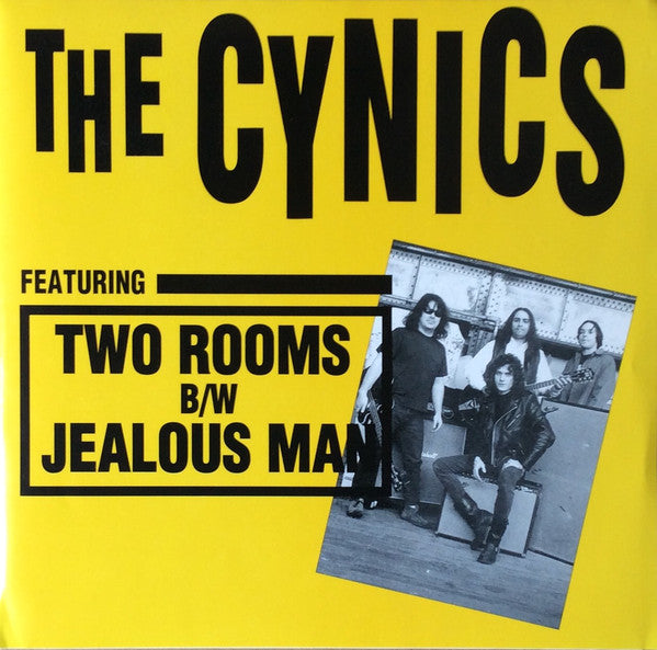 "The Cynics (2) - Two Rooms / Jealous Man (7"") - USED"
