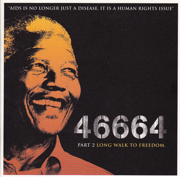 Various - 46664 - Part 2 Long Walk To Freedom (CD, Album) - NEW
