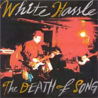White Hassle - The Death Of Song (CD, Album) - USED