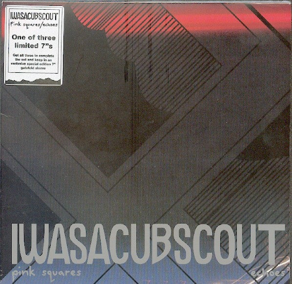 "IWASACUBSCOUT* - Pink Squares / Echoes (7"", Single, Ltd, 3/3) - NEW"