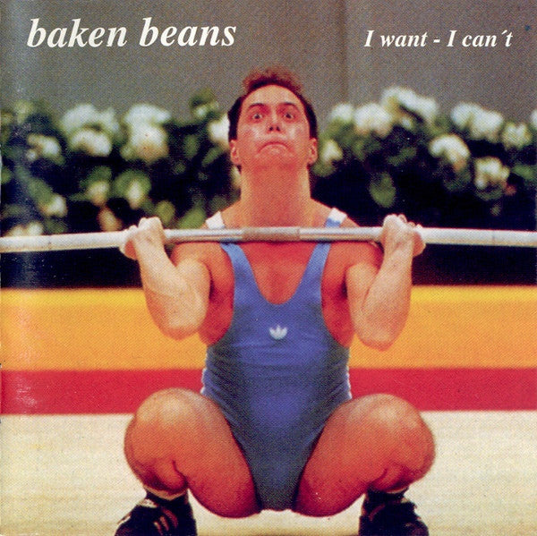 Baken Beans - I Want - I Can't (CD, Album) - USED
