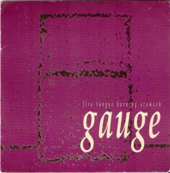 Gauge (3) - Fire Tongue Burning Stomach (LP, Album) - USED