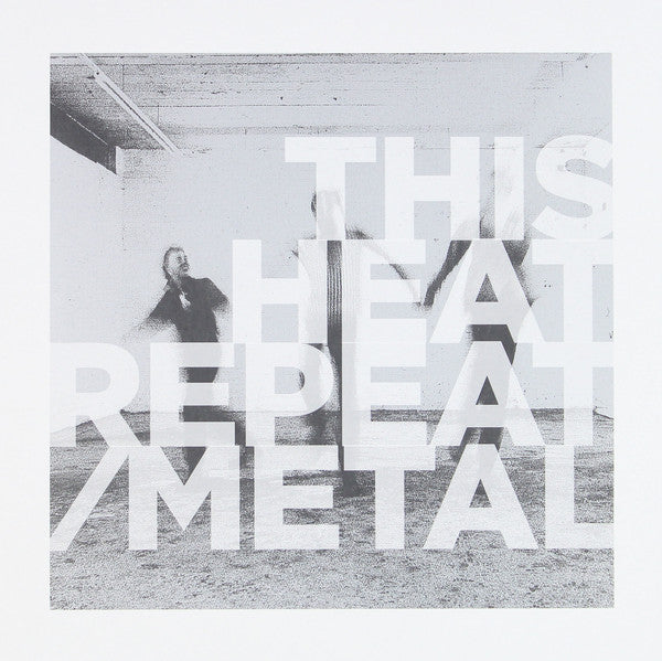 This Heat - Repeat / Metal (LP, Album, RE, RM) - NEW