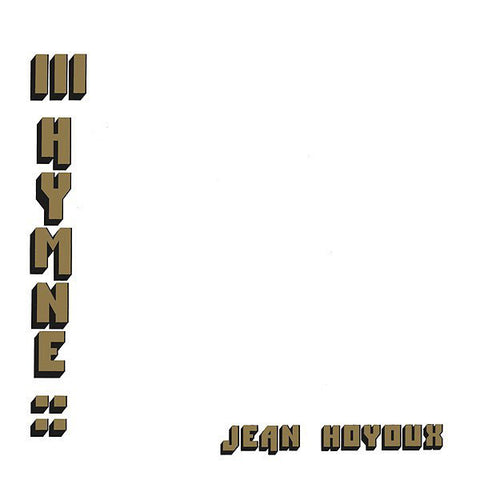 Jean Hoyoux - III Hymne (LP, Album, RE, RM) - NEW