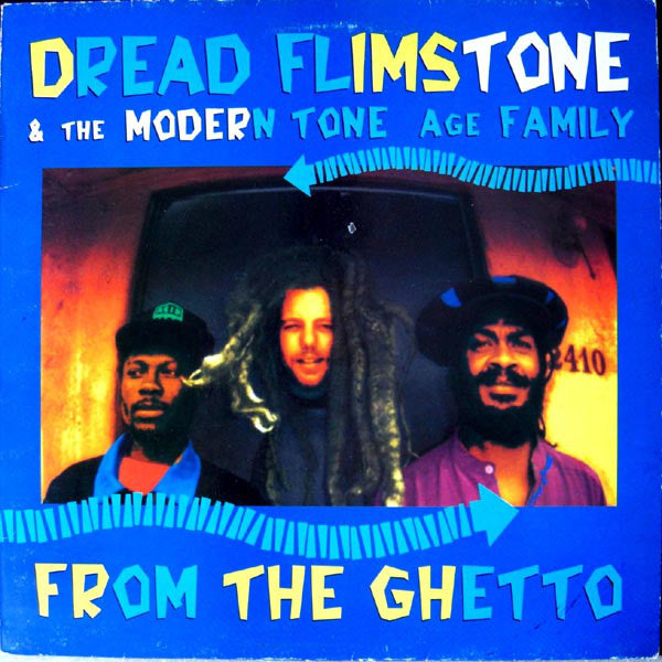 Dread Flimstone And The Modern Tone Age Family - From The Ghetto (LP, Album) - USED
