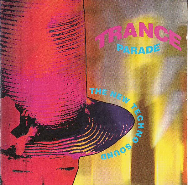 Various - Trance Parade: The New Techno Sound Compilation (CD, Comp, Mixed) - USED