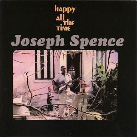Joseph Spence - Happy All The Time (CD, Album, RE) - USED