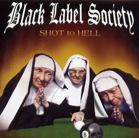 Black Label Society - Shot To Hell (CD, Album) - USED