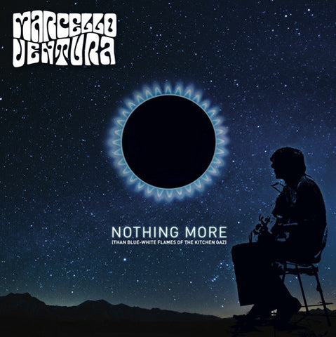 Marcello Ventura - Nothing More (Than Blue-White Flames Of The Kitchen Gaz) (LP, Album, Ltd, Num, blu) - NEW