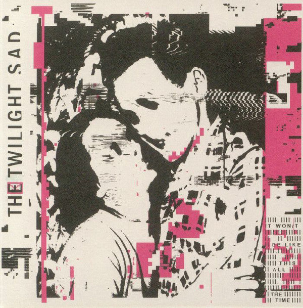 The Twilight Sad - It Won/t Be Like This All The Time (CD, Album) - NEW