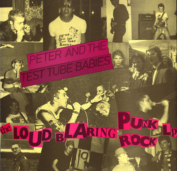 Peter And The Test Tube Babies - The Loud Blaring Punk Rock LP (LP, RE) - NEW