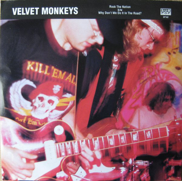 "Velvet Monkeys* - Rock The Nation b/w Why Don't We Do It In The Road? (7"", Single, Ltd) - USED"