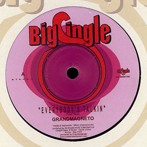 "Grandmagneto* / Blundetto - Everybody's Talkin / Echoes Of My Mind Everybody's Talkin (7"", Single) - NEW"