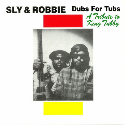 Sly & Robbie - Dubs For Tubs - A Tribute To King Tubby (LP) - NEW