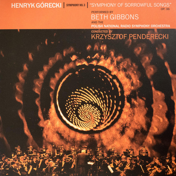Henryk Górecki - Beth Gibbons, Polish National Radio Symphony Orchestra, Krzysztof Penderecki - Symphony No. 3 (Symphony Of Sorrowful Songs) Op. 36 (LP, Album) - NEW