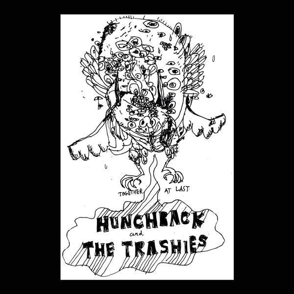 "Hunchback And The Trashies - Together At Last (7"") - NEW"
