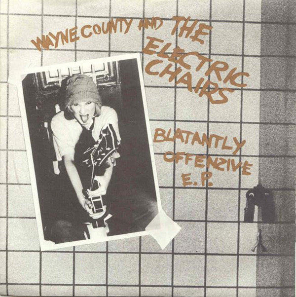 "Wayne County And The Electric Chairs* - Blatantly Offenzive E.P. (7"", EP, Gol) - USED"