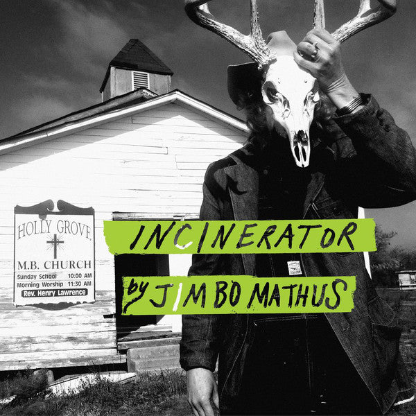 Jimbo Mathus - Incinerator (LP, Album) - NEW