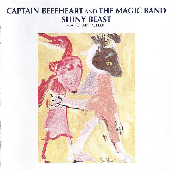 Captain Beefheart And The Magic Band - Shiny Beast (Bat Chain Puller) (CD, Album, RE, RM) - NEW