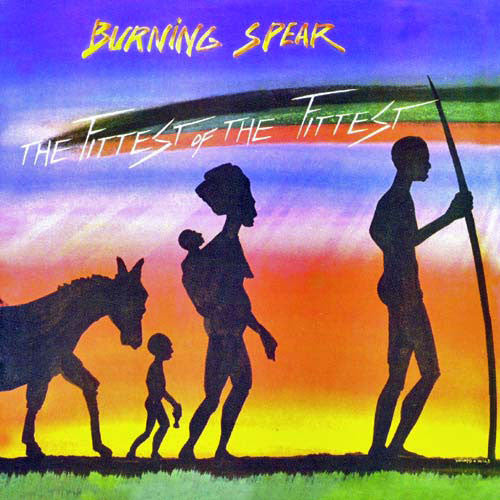 Burning Spear - The Fittest Of The Fittest (CD, Album, RE, RM) - USED
