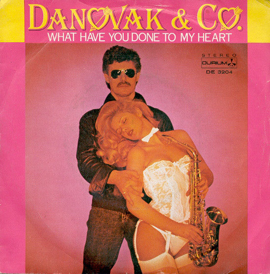 "Danovak & Co. - What Have You Done To My Heart (7"") - USED"