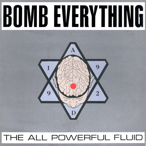 Bomb Everything - The All Powerful Fluid (LP) - USED