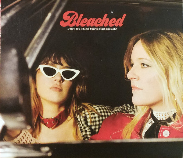 Bleached - Don't You Think You've Had Enough? (CD, Album) - USED