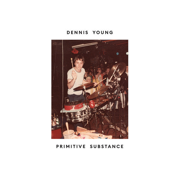 Dennis Young - Primitive Substance (LP, Comp) - NEW