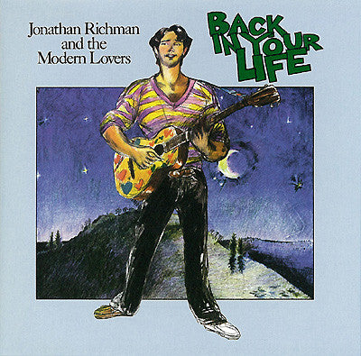 Jonathan Richman & The Modern Lovers - Back In Your Life (CD, Album, RE, RM) - USED