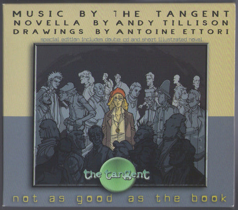 The Tangent - Not As Good As The Book (2xCD, Album, S/Edition, Sli) - USED