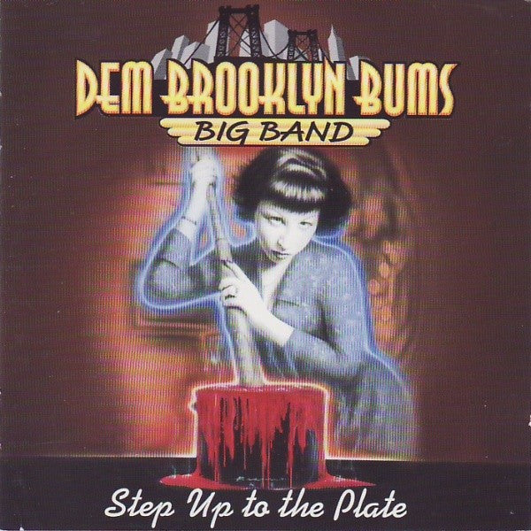 Dem Brooklyn Bums - Step Up To The Plate (CD, Album) - USED