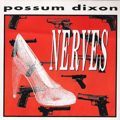 "Possum Dixon - Nerves (7"") - USED"