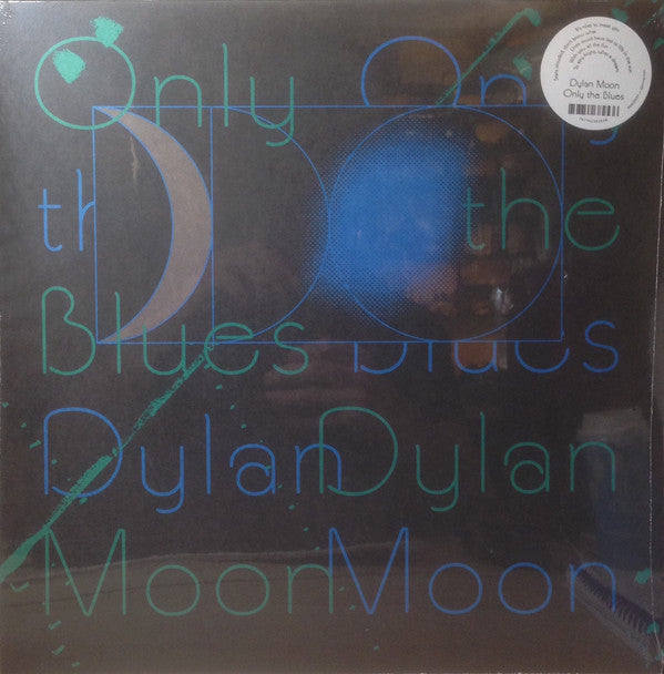 Dylan Moon - Only The Blues  (LP, Album) - NEW