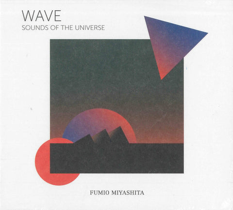 Fumio Miyashita - WAVE Sounds of the Universe (CD, Album, RE, RM) - NEW