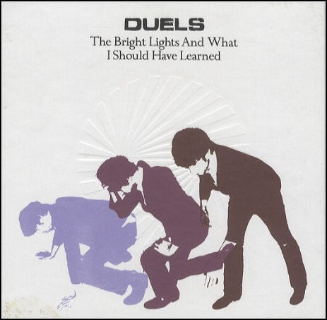 Duels - The Bright Lights And What I Should Have Learned (CD, Album, Ltd) - USED