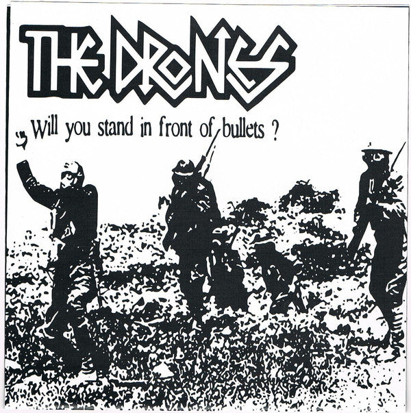 "The Drones - Will You Stand In Front Of Bullets? (7"", EP) - NEW"