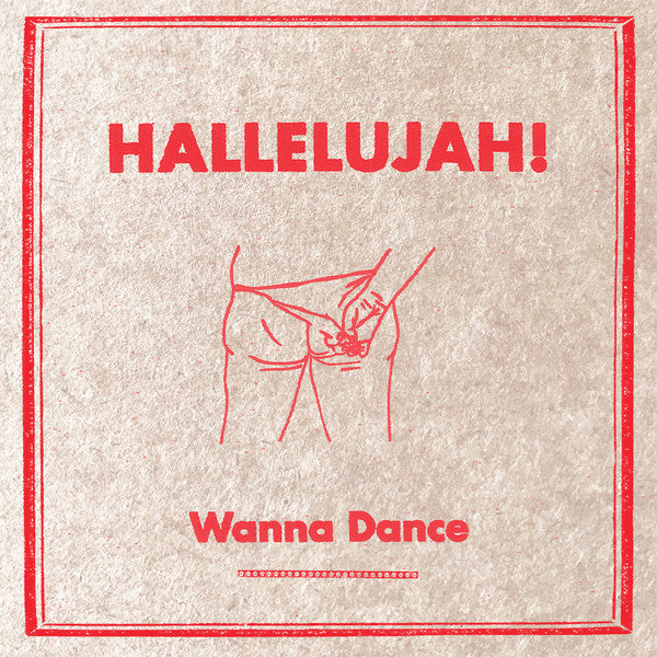 Hallelujah! (2) - Wanna Dance  (LP, Album) - NEW