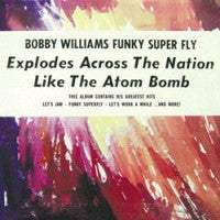 Bobby Williams - Funky Super Fly (CD, Album, RE) - USED