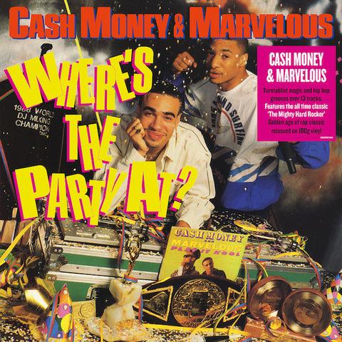 Cash Money & Marvelous - Where's The Party At? (LP, Album, RE, 180) - NEW