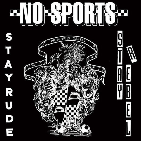 "No Sports - Stay Rude - Stay Rebel (7"", RE) - NEW"
