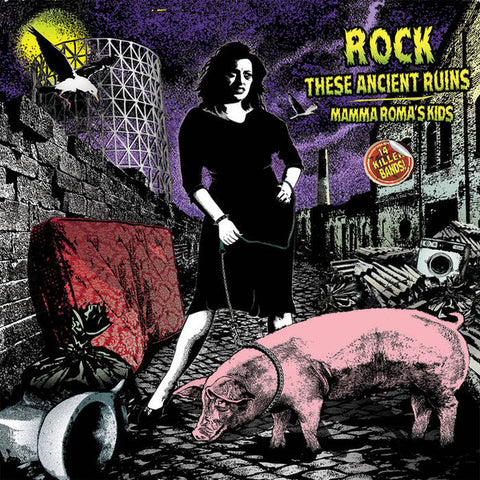Various - Rock These Ancient Ruins - Mamma Roma's Kids (LP, Album, Comp) - NEW