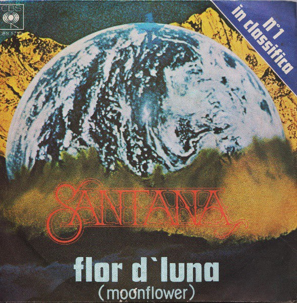 "Santana - Flor D'Luna (Moonflower)  (7"") - USED"