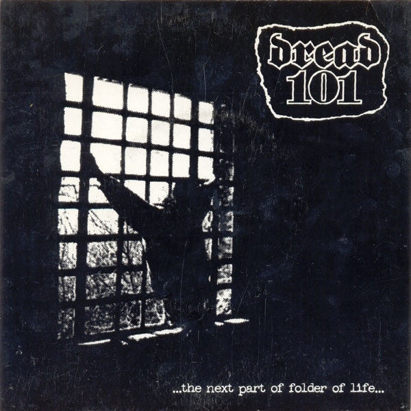 "Dread 101 / Existench - ...The Next Part Of Folder Of Life... / Cleanse (7"", EP) - USED"