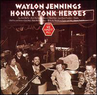 Waylon Jennings - Honky Tonk Heroes (CD, Album, RE) - USED