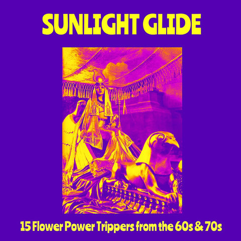 Various - Sunlight Glide - 15 Flower Power Trippers From The 60s & 70s (LP, Comp) - NEW