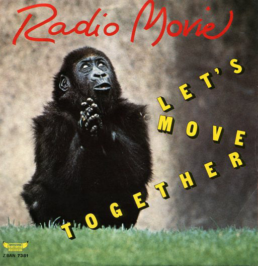 "Radio Movie - Let's Move Together (7"") - USED"