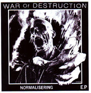 "War Of Destruction - Normalisering E.P. (7"", EP) - USED"