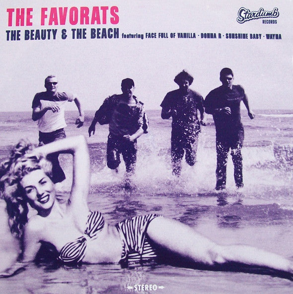 "The Favorats - The Beauty & The Beach (7"") - NEW"