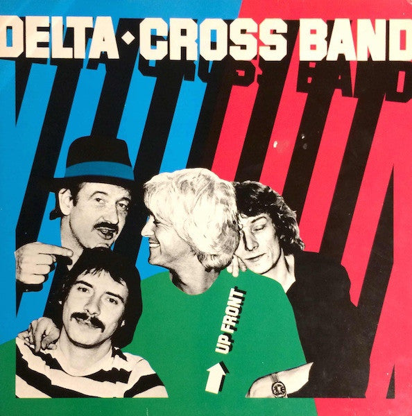Delta◆Cross Band* - Up Front (LP, Album) - USED